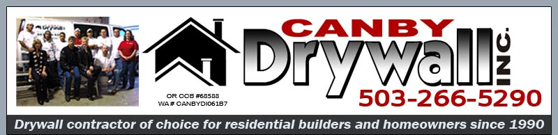 Canby Drywall, Inc., located at 300 S. Redwood, in Canby, Oregon, has provided complete drywall services for northwest builders and homeowners since 1990.